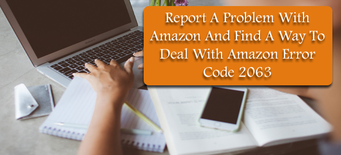 Report A Problem With Amazon